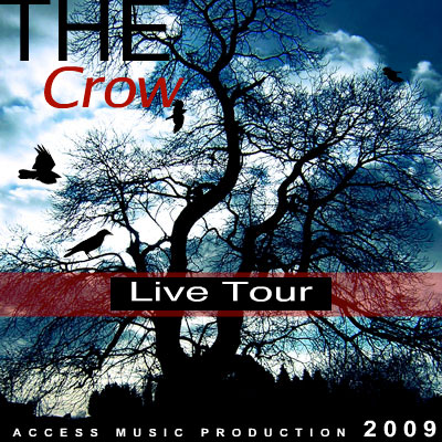 Animation promotionnelle Live Tour de The Crow 2009